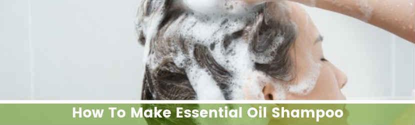 How To Make Essential Oil Shampoo