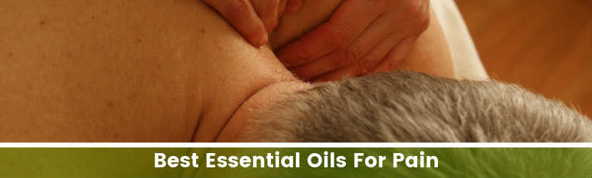 Best Essential Oils For Body Pain