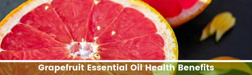 Grapefruit Essential Oil Health Benefits